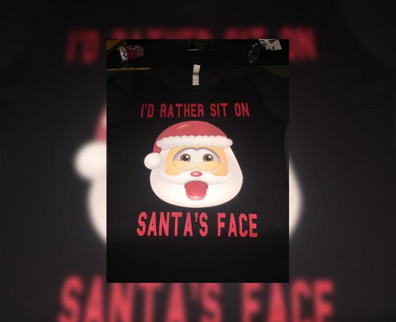 I'd Rather Sit On Santa's Face